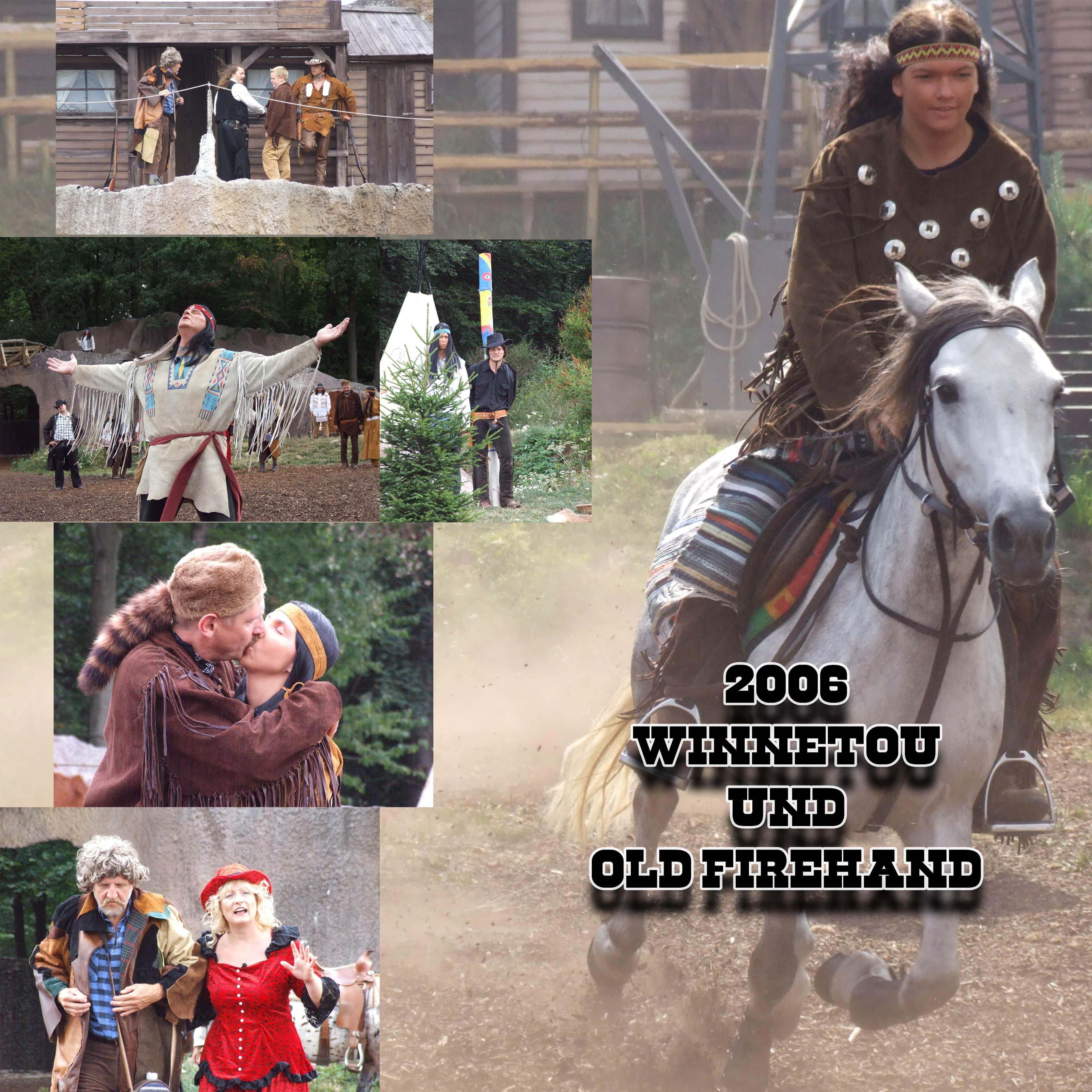 2006 - Winnetou und Old Firehand
